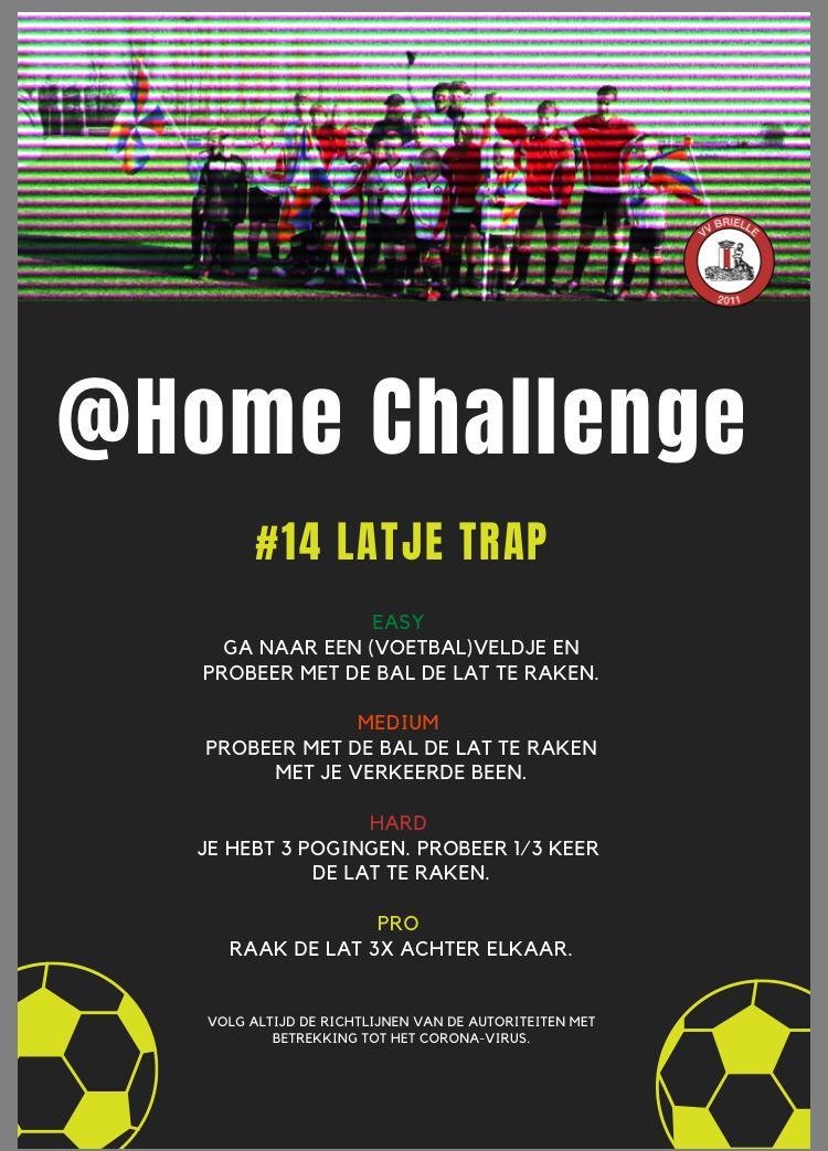 @Home Challenge #14, Latje Trap